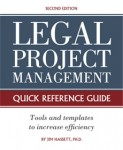 Legal Project Management - Quick Reference Guide